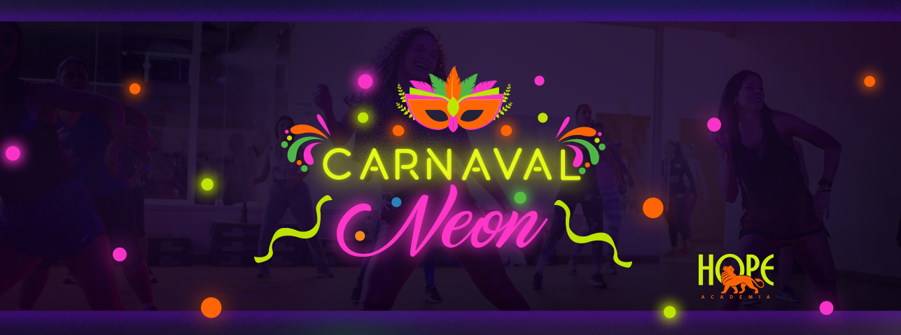 Carnaval Neon Hope - Aulão Fitdance